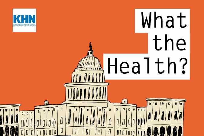 KHN's 'What the Health?': The Return of the Public Option